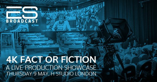 Events: 4K Fact or Fiction - A Live Production Showcase